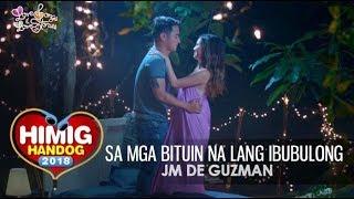 Sa Mga Bituin Na Lang Ibubulong - JM De Guzman | Himig Handog 2018 (Official Music Video)