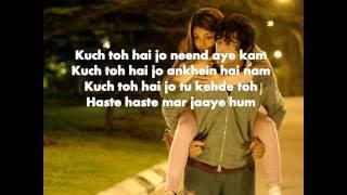 Kuch Toh Hai Lyrics – Do Lafzon Ki Kahani