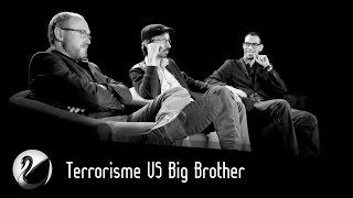 Terrorisme VS Big Brother