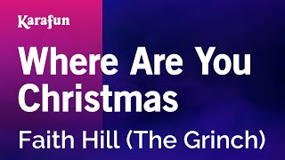 Karaoke Where Are You Christmas - Faith Hill *