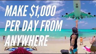 How To Make Money ($1,000+) Per Day Online Fast From Anywhere