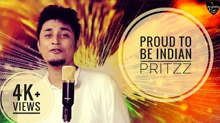 Proud+to+be+Indian+%7C+Phir+bhi+dil+Hain+hindustani+%7C+Patriotic+Rap+song+%7C+In+Bollywood+style+%7C+Pritzz