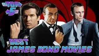 Top 5 Best James Bond Movies
