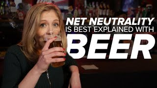 Net neutrality explained with beer