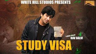 Study Visa (Struggle in A Student's Life) Short Film | Gaurav Shah | Navi Dalvi | White Hill Studios
