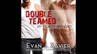 Double Teamed by Coach & Dad (Gay Erotic Audiobook)