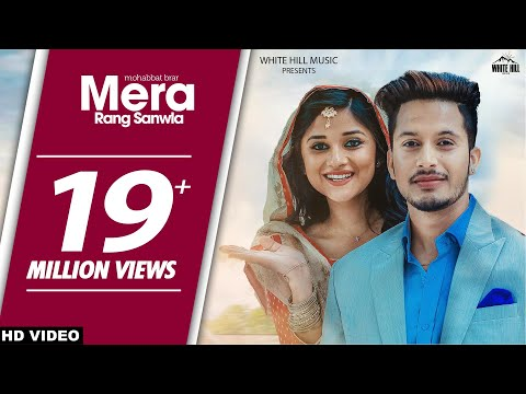 Xxx Mp4 Latest Punjabi Songs 2017 Mera Rang Sanwla Full Song Mohabbat Brar White Hill Music 3gp Sex
