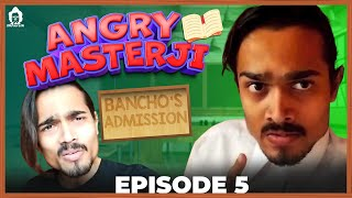 BB Ki Vines- | Angry Masterji- Part 5 |