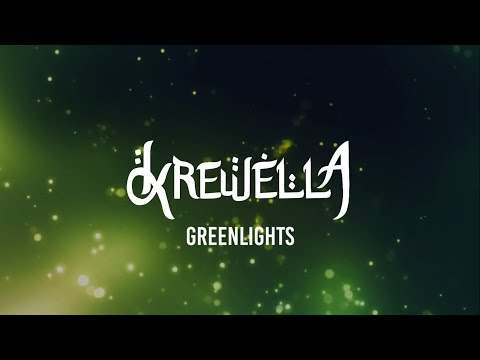 Krewella Greenlights Lyrics