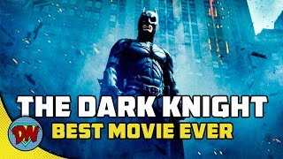 Why The Dark Knight is The Best Superhero Movie   DesiNerd