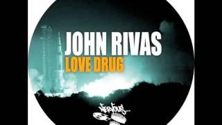 John Rivas - Love Drug