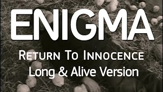 Enigma - Return To Innocence (Long & Alive Version)
