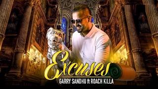 Excuses - Garry Sandhu ft. Roach Killa | Fresh Media Records