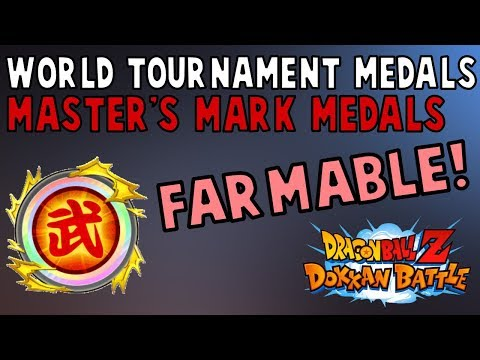 YOU CAN FARM WORLD TOURNAMENT MASTER'S MARK MEDALS NOW! DBZ Dokkan Battle