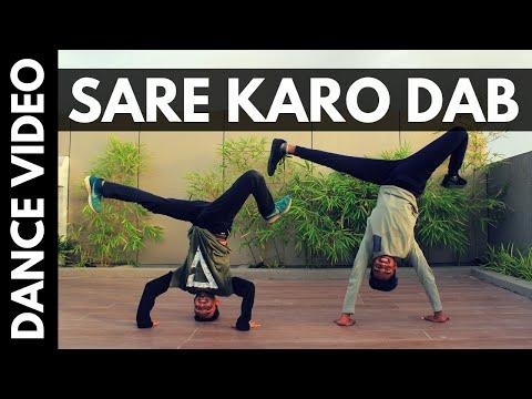 Xxx Mp4 Sare Karo Dab Dance Raftaar Muhfaad Sonu Kakkar Chirag Bhatt Choreography Ft Hriday Gandhi 3gp Sex
