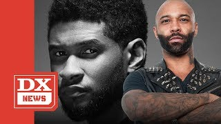 Joe Budden On Usher's $20M Lawsuit: