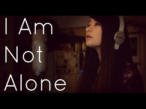 I Am Not Alone - Kari