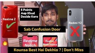 Realme 2 vs Redmi Y2 | Kounsa Best Hai Dekhlo