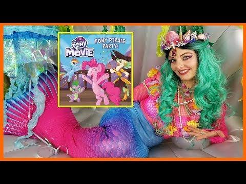 Xxx Mp4 My Little Pony The Movie Book Pony Pirate Party Read Aloud By Mermaid Felina 3gp Sex