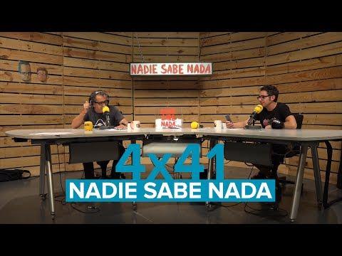 'Nadie Sabe Nada' 4x41