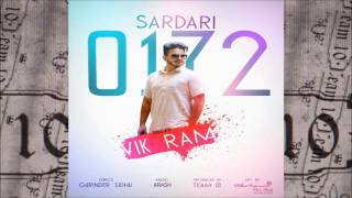 Sardari 0172 ft. VikRam | Latest Punjabi Song 2016 | TEAM 10