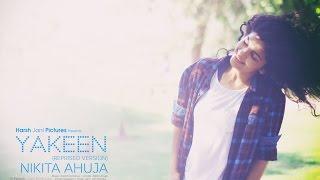 Yakeen | Atif Aslam | Nikita Ahuja (Reprised Version)