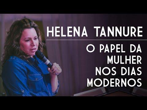 Helena Tannure O Papel da Mulher nos Dias Modernos