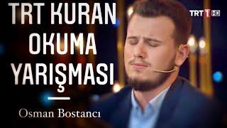 Hafız Osman Bostancı Trt 1 Kuran Okuma Yarışması Tilaveti