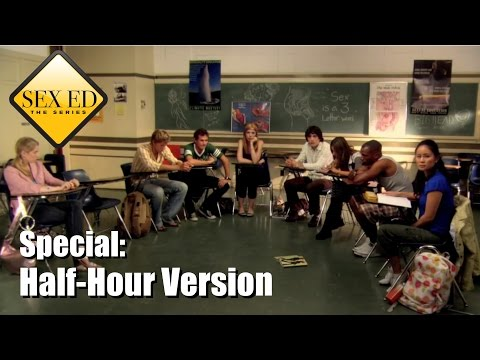 Sex Ed the Series Special: Half-Hour Version HD CC (English, Arabic, Hindi, Spanish)