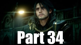 Final Fantasy XV Gameplay Walkthrough Part #34 Cure For Insomnia PS4 1080p