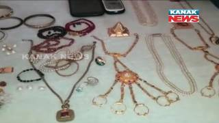 3 Looters Arrested in Odisha Capital; Gold, Foreign Currencies Seized