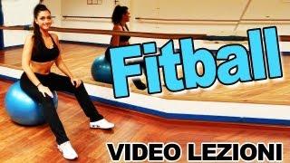 Fitball: Esercizi per addominali, schiena, glutei, dorsali e gambe - Allenamento completo pilates