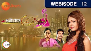 America Ammayi - Episode 12  - August 8, 2015 - Webisode
