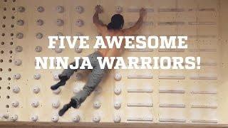 Five Awesome Ninja Warriors!