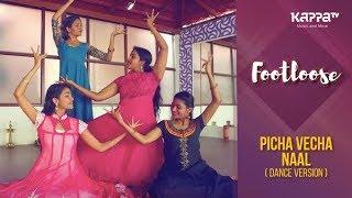 Picha Vecha Naal(Dance Version) - Arangam Dance Ensemble - Footloose - Kappa TV