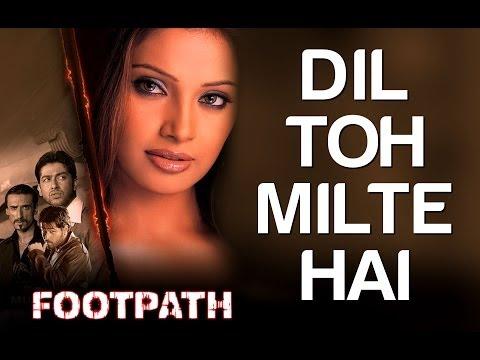 Xxx Mp4 Dost Milte Hai Footpath Aftab Shivadasani Emraan Hashmi Bipasha Basu Kumar Sanu 3gp Sex