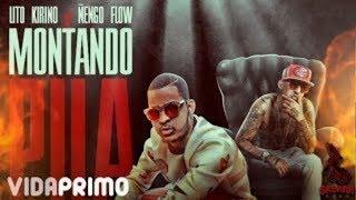 Lito Kirino x Ñengo Flow - Montando Pila [Official Audio]