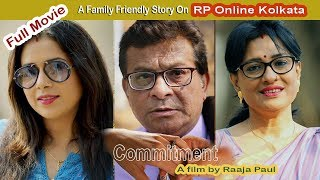 Commitment | Bengali Short Film by Raaja Paul