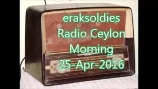 Radio Ceylon 25-04-2016~Monday Morning~02 Purani Filmon Ka Sangeet