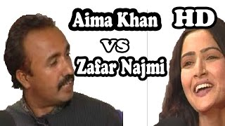 Aima Khan Vs Zafar Najmi 2017