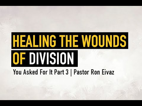 Xxx Mp4 You Asked For It T Part 3 Healing The Wounds Of Division Pastor Ron Eivaz 3gp Sex