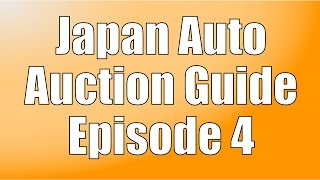 Japan Auto Auction Guide #4 - Bidding and Buying