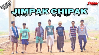 JIMPAK CHIPAK Kakinada Version || Friends Creations ||