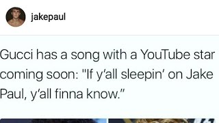 JAKE PAUL IS GOING TO DROP A MUSIC VIDEO WITH GUCCI MANE TONIGHT AT MIDNIGHT!!!!!(INSTAGRAM STORIES)