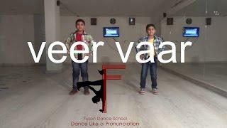 Veer Vaar || Diljit Dosanjh || Kids Dance Video || Fuzon Dance School
