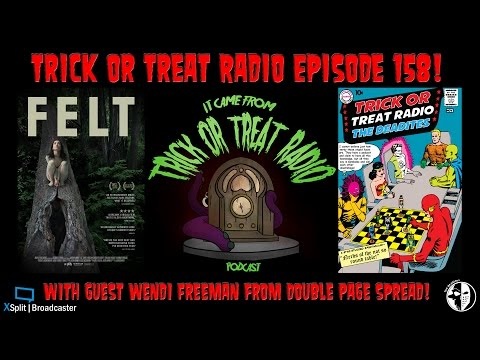 Trick or Treat Radio Episode 158 - The Felt-Tastic Four