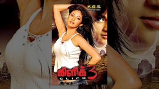 'Click 3' Latest Tamil Horror Full Movie  HD
