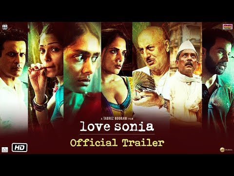 Xxx Mp4 Love Sonia Official Trailer Rajkummar Rao Richa Chadha Freida Pinto In Cinemas 14 Sep 2018 3gp Sex