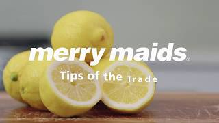 Tips of the Trade: Cleaning with Lemons