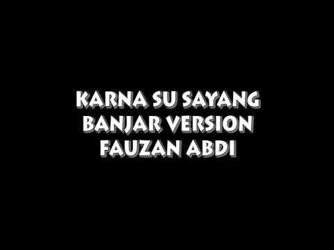 Xxx Mp4 KARNA SU SAYANG Versi Bahasa Banjar Fauzan Abdi 3gp Sex
